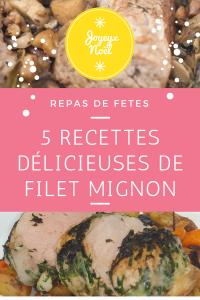 5 recettes de filet mignon