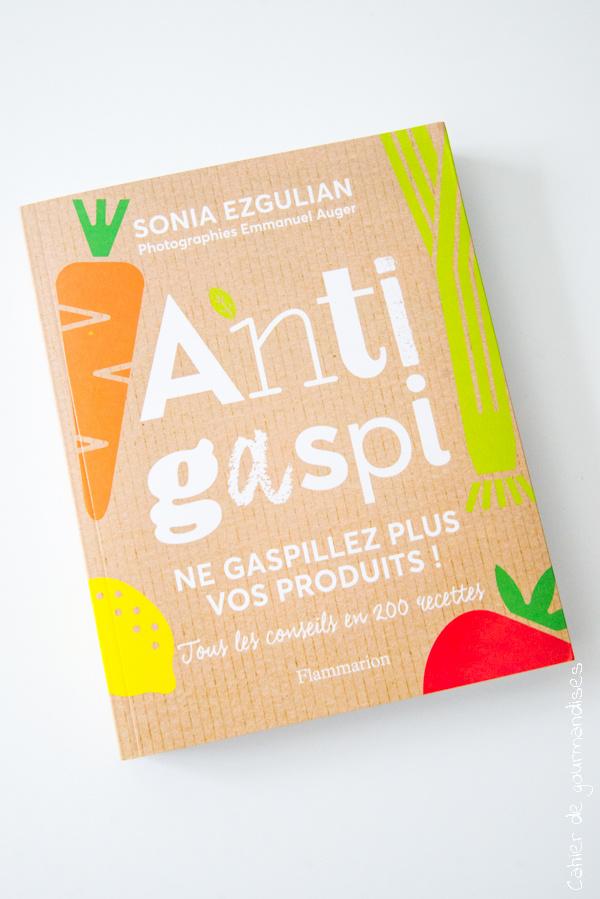 Anti gaspi Sonia Ezgulian | Cahier de gourmandises