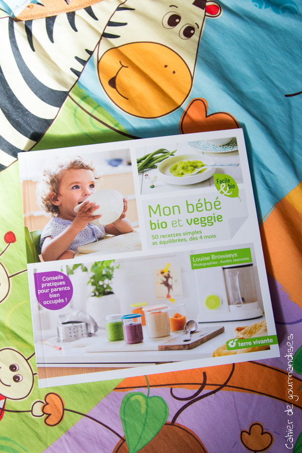 Mon bebe veggie | Cahier de gourmandises