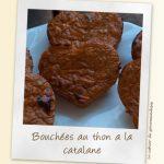 Bouchées de thon  à la catalane