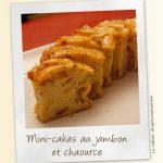 Mini-cakes au jambon et chaource