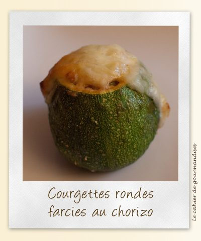 Courgettes farcies au chorizo