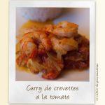 Curry de crevettes à la tomate
