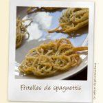 Fritelles de spaguettis