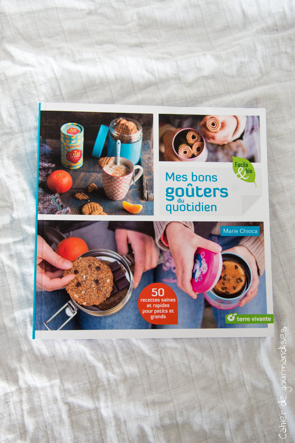 Mes gouters Chioca | Cahier de gourmandises