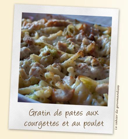 Gratins de p tes aux courgettes et poulet - Gratin de pates poulet ...