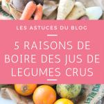 5 bonnes raisons de consommer des jus de légumes ! [+ CODE REDUCTION]