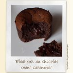 Moelleux au chocolat coeur carambar