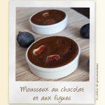 Mousseux au chocolat et aux figues