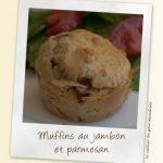 Muffins au jambon et parmesan (jeu Interblogs n°9)