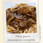 Pates poulet et courgette sauce crémeuse