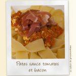 Pâtes aux tomates fraiches, au jambon cru et au bacon