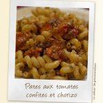 Pâtes chorizo tomates confite