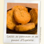 Sablés au parmesan, romarin et piment d'Espelette