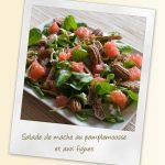 Salade de mache au pamplemousse et aux figues