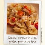 Salade d'orrecchiete, poulet, poivron et feta
