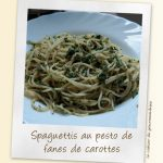 Spaghettis au pesto de fanes de carotte