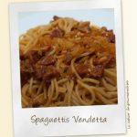 Spaghettis Vendetta