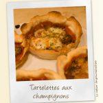 Tartelettes aux champignons