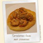 Tartelettes fines aux crevettes et échalotes