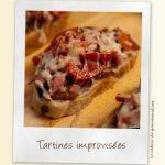 Tartines improvisées