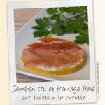 Jambon cru et fromage frais sur toasts à la carotte