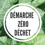 Direction le Zéro-déchet